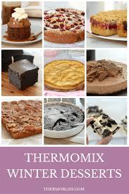 most popular desserts top 10 thermomix winter desserts most popular recipes thermobliss