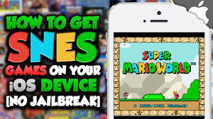 How To Get SUPER NINTENDO on your iOS Device 9 2 & ↓ NO