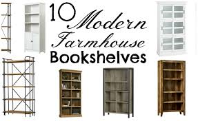 10 Modern Farmhouse Style Bookshelves The Weathered Fox