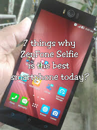 7 Things Why ZenFone Selfie is the best smartphone today Gizmo