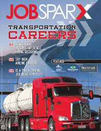 100 Truck Driving Jobs In Houston JobSparx Magazine November 27th Issue By JobSparx Issuu