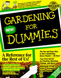Gardening for Dummies For Dummies Series Michael MacCaskey