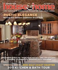 Crossville Tile Houston Richmond by Houston House U0026 Home Magazine October 2011 Issue By Houston House
