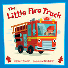 The Little Fire Truck | Margery Cuyler | Macmillan Three Golden Book Favorites Scuffy The Tugboat The Great Big Car A Fire Truck Named Red Randall De Sve Macmillan Four Fun Transportation Books For Toddlers Christys Cozy Corners Drawing And Coloring With Giltters Learn Colors Working Hard Busy Fire Truck Read Aloud Youtube Breakaway Fireman Party Mini Wheels Engine Wheel Peter Lippman Upc 673419111577 Lego Creator Rescue 6752 Upcitemdbcom Detail Priddy Little Board Nbkamcom Engines 1959 Edition Collection Pnc