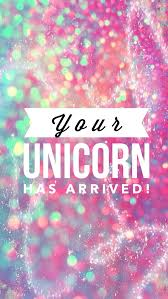 Your Unicorn Has Arrived Mas Iphone Wallpaper GlitterIphone