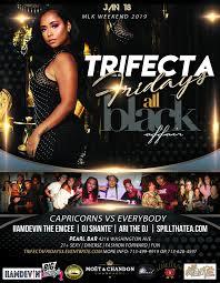 Trifecta Fridays All Black Affair MLK Weekend At Pearl Bar Pearl