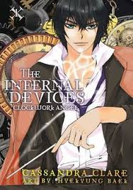The Infernal Devices Clockwork Angel Volume 1 By Cassandra Clare A Prequel To Clares Mortal Instruments Series Story Of American Girl Traveling