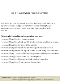 Top 8 It Supervisor Resume Samples In This File You Can Ref Materials For