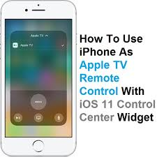 How To Use Your iPhone As Apple TV Remote In iOS 11 Control Center