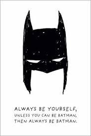 premium poster always be yourself always be batman