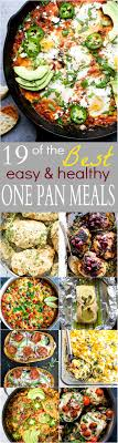19 Of The BEST Easy Healthy One Pan Meals