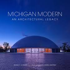 100 Architectural Modern Michigan An Legacy Visual Profile Books Inc