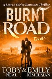 Limited Time Free And Discounted Ebook Deals For Burnt Road Scorch Series Romance Thriller Book Other Great Books