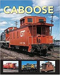 caboose l caboose brian solomon 9780785834274 books