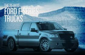 100 Ford Truck Models List The 25 Best FSeries S Complex