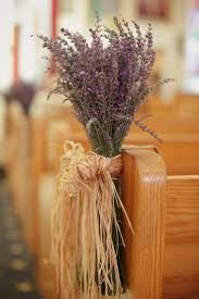 Lavender Flowers Chair Decor Rustic Wedding Ideas Church Pictures 2014 Home
