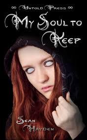 My Soul To Keep By Sean Hayden YA Paranormal Romance Novel
