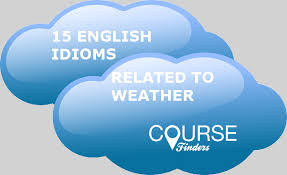 15 English idioms to weather CourseFinders