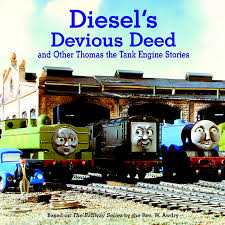 Thomas And Friends Tidmouth Sheds by Diesel U0027s Devious Deed And Other Thomas The Tank Engine Stories