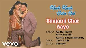 saajanji ghar aaye best song kuch kuch hota hai shah rukh khan kajol alka yagnik