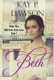 Beth Clean Historical Mail Order Bride Romance Wilder West Series Book 3