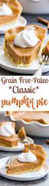 Paleo Pumpkin Custard Whole30 by Classic Paleo Pumpkin Pie With Crust Recipe The Paleo Running