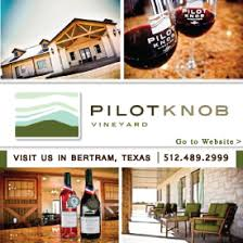 Pilot Knob Vineyard Ad Texas Wine and Trail Magazine