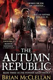 25 The Autumn Republic By Brian McClellan