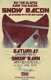 Space Bacon - Dover Concert Tickets - Space Bacon The Snow Barn ... Ragged Mountain Resort Premier New England Skiing The Barn Journal Official Blog Of The National Alliance Mount Snow Realty Mount Snow Valleys Real Estate Experts Bluebird Express Mt Vt Lift Ponderosa Chalet Whitefish Vacation Rental Best 25 Red Barns Ideas On Pinterest Barns Country And Farms Helping Get Kids Slopes Brattleboro Reformer Acs Hops For Hope 5k Home Mansfield Unitarian Universalist Fellowship Space Bacon Dover Concert Tickets Upcoming Events Party Snocountry Reports Resorts Deals News
