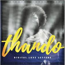 Digital Love Letters Thando