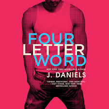 Four Letter Word Audiobook By J Daniels 9781478913283 Rakuten Kobo