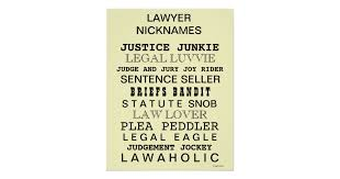 Slang Synonyms For Bathroom by Law Poster Funny Lawyer Nicknames And Synonyms Zazzle Com