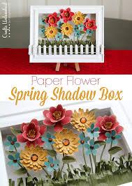 Paper Flower Shadowbox Spring Decoration Crafts Unleashed