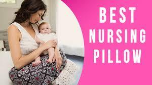 Best Nursing Pillow TOP 7 Breastfeeding Pillows