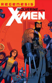 Spinning Directly Out Of X MEN SCHISM The Men Are Split In Two Wolverine Takes One Half Back To Westchester Start Over Again With A New