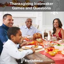 Thanksgiving Icebreaker Games And Questions Help Family And Friends