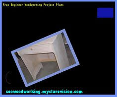 simple woodworking plans for beginners 105155 woodworking plans