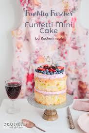 funfetti mini cake fruchtig frisch und schwer verliebt
