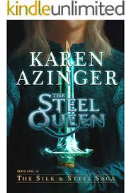 The Steel Queen Silk Saga Book