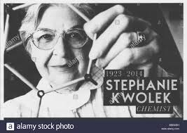 Stephanie Kwolek July 31 1923
