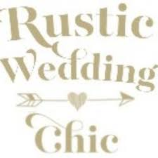 Rustic Wedding Chic Rusticwedchic
