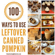 Libby Pumpkin Muffins 3 For 100 by 100 Ways To Use Leftover Canned Pumpkin Home Cooking Memories