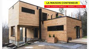 100 Canadian Container Homes Claudie Dubreuil Shipping Home In Quebec Canada
