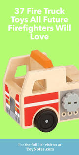 37 Fire Truck Toys All Future Firefighters Will Love - Toy Notes