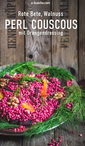 perl couscous mit rote bete als salat oder warme beilage