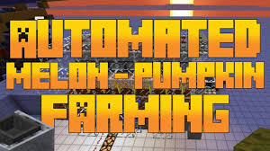 Minecraft Pumpkin Design by Automated Efficient Melon Pumpkin Farm Minecraft Tutorial Youtube