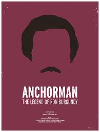 Anchorman Movie Poster Dress The Part 10 Posters Inspired By Mens Style