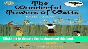 Download Wonderful Towers Of Watts Reading Rainbow Book PDF Online