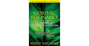 Morphic Resonance The Nature Of Formative Causation By Rupert Sheldrake