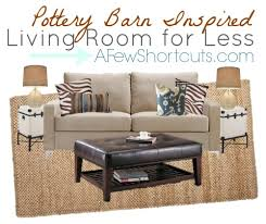 3.24 Pottery Barn Living Room For Less MoodBoard SHORTCUTS - A Few ... Pottery Barn Living Room Ideas And Get Inspired To Redecorate Your Wonderful Style Images Decoration Christmas Decorations Pottery Barn Rainforest Islands Ferry Pictures Mmyessencecom End Tables Tedx Decors Best Gallery Home Design Kawaz Living Room With Glass Table And Lamp Family With 20 Photos Devotee Outstanding Which Is Goegeous Rug Sofa